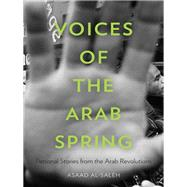 Voices of the Arab Spring by Al-saleh, Asaad, 9780231163194