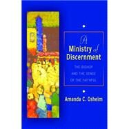 A Ministry of Discernment by Osheim, Amanda C., 9780814683194