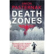 Death Zones by Pasternak, Simon; Aitken, Martin, 9780099593195