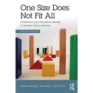 One Size Does Not Fit All: Traditional and Innovative Models of Student Affairs Practice by Manning; Kathleen, 9780415843195