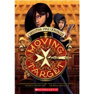 Moving Target by Gonzalez, Christina Diaz, 9780545773195