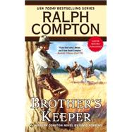 Brother's Keeper by Compton, Ralph; Robbins, David, 9780451473196