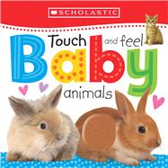 Touch and Feel Baby Animals (Scholastic Early Learners) by Unknown, 9780545903196