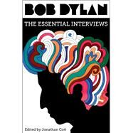 Bob Dylan The Essential Interviews by Cott, Jonathan, 9781501173196