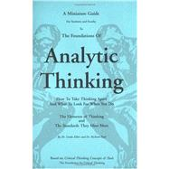 Thinker's Guide to Analytic Thinking: How to Take Thinking Apart and What to Look for When You Do by Richard Paul; Linda Elder, 9780944583197