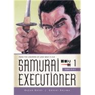 Samurai Executioner Omnibus Volume 1 by KOIKE, KAZUOKOJIMA, GOSEKI, 9781616553197