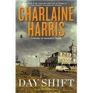 Day Shift by Harris, Charlaine, 9780425263198
