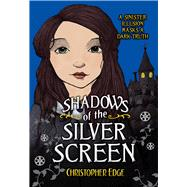 Shadows of the Silver Screen by Edge, Christopher, 9780807573198