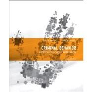 Criminal Behavior A Psychological Approach by Bartol, Curt R.; Bartol, Anne M., 9780132973199