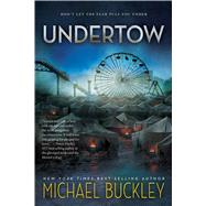 Undertow by Buckley, Michael, 9780544813199