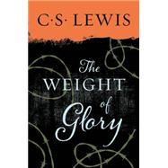 The Weight of Glory by C. S. Lewis, 9780060653200