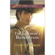 The Lawman's Redemption by Favorite, Danica, 9780373283200