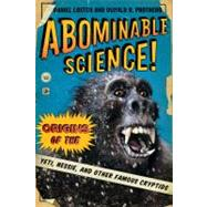 Abominable Science! by Loxton, Daniel; Prothero, Donald R., 9780231153201