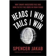 Heads I Win, Tails I Win by Jakab, Spencer, 9780399563201