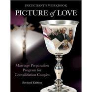 Picture of Love - Convalidation Workbook by Vienna, Joan; Metoyer, Virginia, 9781606743201