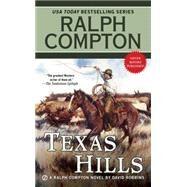 Texas Hills by Compton, Ralph; Robbins, David, 9780451473202