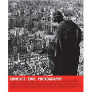 Conflict, Time, Photography by Baker, Simon, 9781849763202