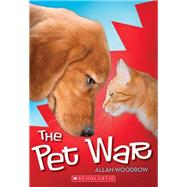 The Pet War by Woodrow, Allan, 9780545513203