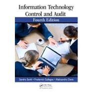 Information Technology Control and Audit, Fourth Edition by Senft; Sandra, 9781439893203