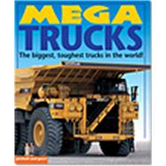 Mega Trucks by Murrell, Deborah; Gunzl, Christiane; Calver, Paul, 9781909763203