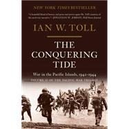 The Conquering Tide by Toll, Ian W., 9780393353204