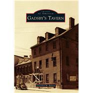 Gadsby's Tavern by Bulova, Gretchen M., 9781467123204