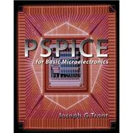 PSPICE FOR BASIC MICROELECTRONICS with CD by Tront, Joseph, 9780073263205