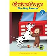 Curious George Fire Dog Rescue by Rey, H. A., 9780544503205