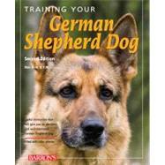 Training Your German Shepherd Dog by Rice, Dan, 9780764143205