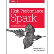 High Performance Spark by Karau, Holden; Warren, Rachel, 9781491943205