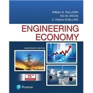 Engineering Economy Plus MyLab Engineering with Pearson eText -- Access Card Package by Sullivan, William G.; Wicks, Elin M.; Koelling, C. Patrick, 9780134873206