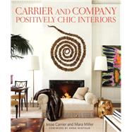 Carrier and Company by Carrier, Jesse; Miller, Mara; Nasatir, Judith; Wintour, Anna; Piasecki, Eric, 9780865653207