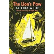 The Lion's Paw by White, Robb, 9780982093207