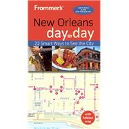 Frommer's New Orleans day by day by Schwam, Diana K., 9781628873207