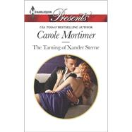 The Taming of Xander Sterne by Mortimer, Carole, 9780373133208