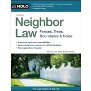 Neighbor Law : Fences, Trees, Boundaries and Noise by Doskow, Emily; Jordan, Cora, 9781413313208