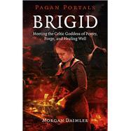 Pagan Portals - Brigid by Daimler, Morgan, 9781785353208