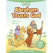 Abraham Trusts God by Holder, Jennifer; Julien, Terry, 9781496403209