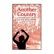 Another Country by Murray, John A., 9781555663209