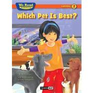 Which Pet Is Best? by Johnson, Bruce, 9781601153210