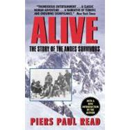 Alive : The Story of the Andes Survivors by READ PIERS PAUL, 9780380003211