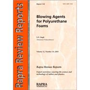 Blowing Agents for Polyurethane Foams by Singh, S. N., 9781859573211