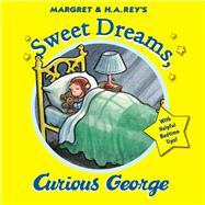 Sweet Dreams, Curious George by Platt, Cynthia, 9780544503212