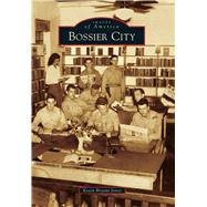 Bossier City by Jones, Kevin Bryant, 9781467113212