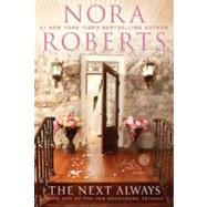Next Always : Book One of the Inn BoonsBoro Trilogy by Roberts, Nora, 9780425243213