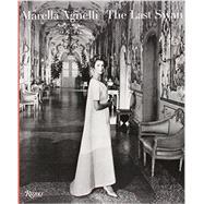 Marella Agnelli by Agnelli, Marella; Chia, Marella Caracciolo, 9780847843213