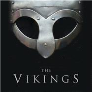 The Vikings by Chartrand, René; Durham, Keith; Harrison, Mark; Heath, Ian, 9781472813213