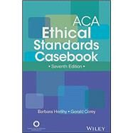 Aca Ethical Standards Casebook by Herlihy, Barbara; Corey, Gerald, 9781556203213