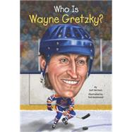 Who Is Wayne Gretzky? by Herman, Gail; Hammond, Ted, 9780448483214