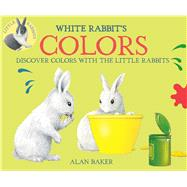 White Rabbit's Colors by Baker, Alan, 9780753473214
